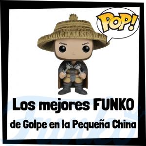 Los mejores FUNKO POP de Golpe en la Pequeña China - Big Trouble in Little China - FUNKO POP de películas
