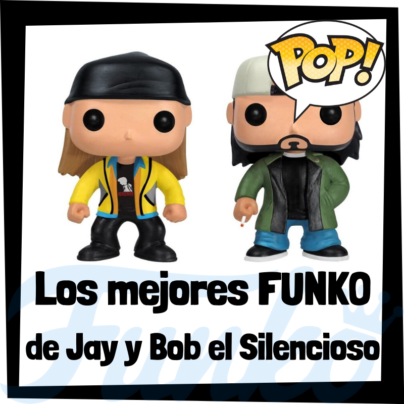 Los mejores FUNKO POP de Jay y Bob el silencioso