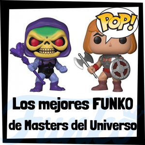 Los mejores FUNKO POP de Masters of the Universe - Masters del Universo - Funko POP de series de televisión de dibujos animados