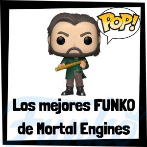 Los mejores FUNKO POP de Mortal Engines - FUNKO POP de películas