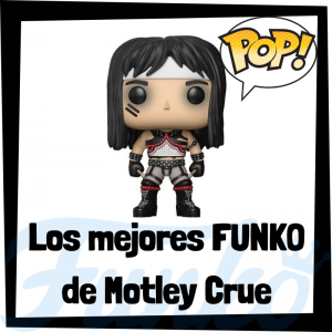Los mejores FUNKO POP de Motley Crue - Los mejores FUNKO POP de los integrantes de Motley Crue - Los mejores FUNKO POP de grupos de música de Rock and Roll