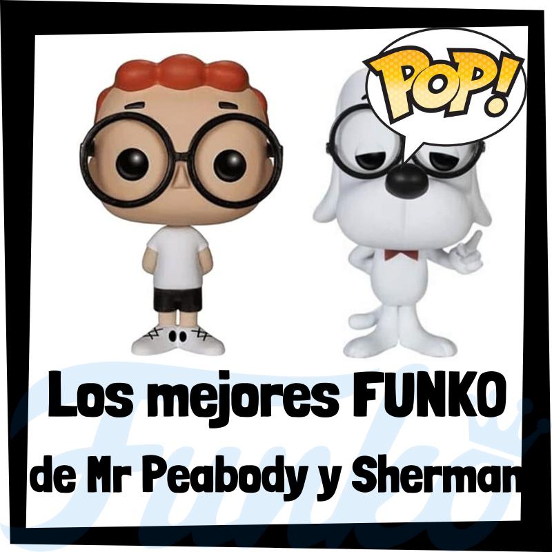 Los mejores FUNKO POP de Mr. Peabody y Sherman
