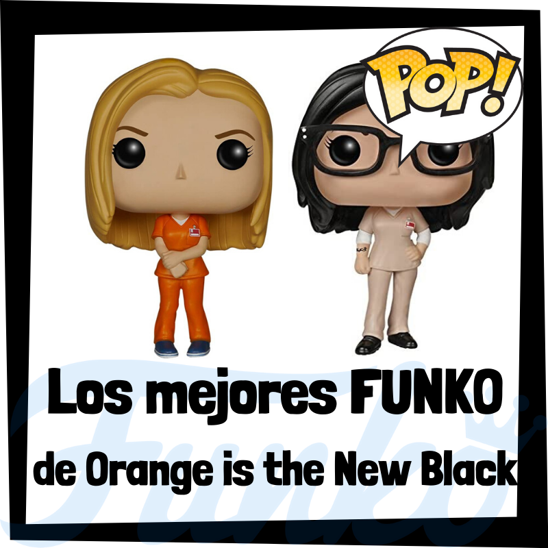 Los mejores FUNKO POP de Orange is the New Black