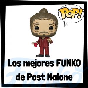 Los mejores FUNKO POP de Post Malone - Los mejores FUNKO POP de Post Malone - Los mejores FUNKO POP de grupos de música de Rap y Hip Hop