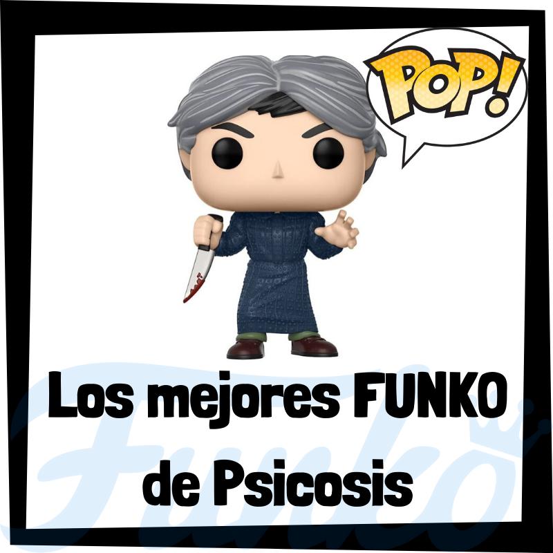 Los mejores FUNKO POP de Psicosis