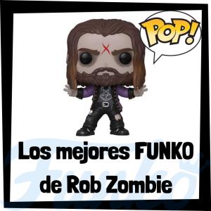 Los mejores FUNKO POP de Rob Zombie - Los mejores FUNKO POP de Rob Zombie - Los mejores FUNKO POP de grupos de música de Rock
