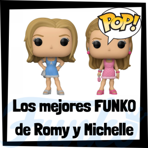 Los mejores FUNKO POP de Romy y Michelle - FUNKO POP de películas