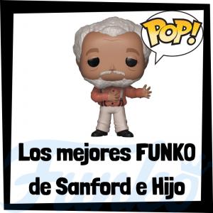 Los mejores FUNKO POP de Sanford e Hijo - Los mejores FUNKO POP de personajes de Sanford and Son - Funko POP de series de televisión