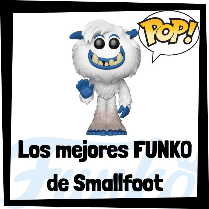 Los mejores FUNKO POP de Smallfoot