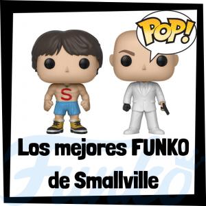 Los mejores FUNKO POP de Smallville - Los mejores FUNKO POP de personajes de Smallville - Funko POP de series de televisión de DC
