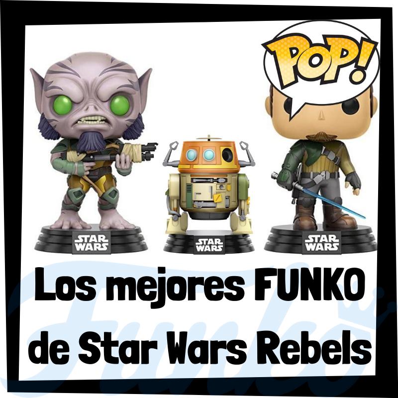 Los mejores FUNKO POP de Star Wars Rebels