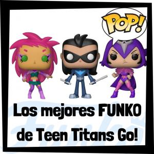 Los mejores FUNKO POP de Teen Titans Go! - Funko POP de series de televisión de dibujos animados - FUNKO POP de Jóvenes Titanes