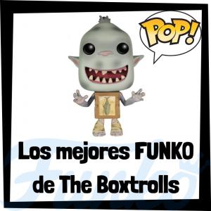 Los mejores FUNKO POP de The Boxtrolls - FUNKO POP de películas