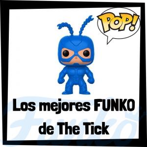 Los mejores FUNKO POP de The Tick - Los mejores FUNKO POP de personajes de la Garrapata - Funko POP de series de televisión