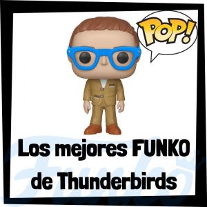 Los mejores FUNKO POP de Thunderbirds - Los mejores FUNKO POP de personajes de Thunderbirds - Funko POP de series de televisión