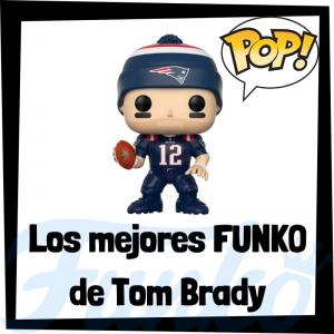 Los mejores FUNKO POP de Tom Brady de la NFL - Los mejores FUNKO POP de jugadores históricos de fútbol americano - Los mejores FUNKO POP de deportistas