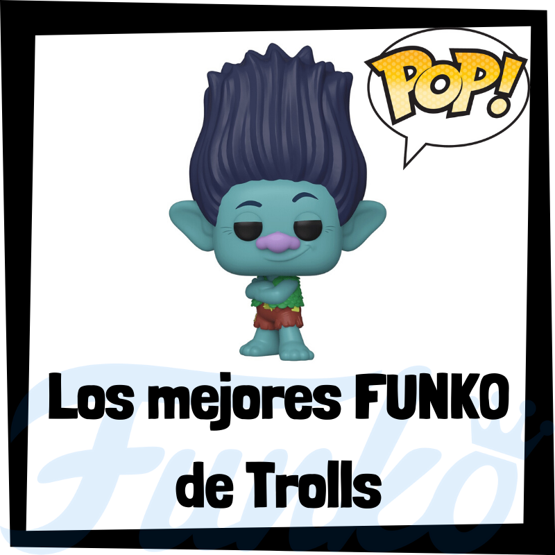 Los mejores FUNKO POP de Trolls