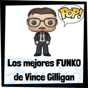Los mejores FUNKO POP de Vince Gilligan - Los mejores FUNKO POP de personajes históricos - Los mejores FUNKO POP de directores de cine