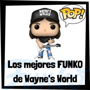 Los mejores FUNKO POP de Wayne's World - Los mejores FUNKO POP de los integrantes de Wayne's World - Los mejores FUNKO POP de grupos de música de Rock and Roll