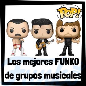 Los mejores FUNKO POP de grupos musicales y cantantes - Los mejores FUNKO POP del mundo de la Música - Los mejores FUNKO POP de grupos musicales de rock and roll