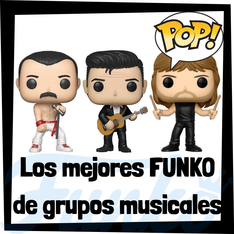 Los mejores FUNKO POP de grupos musicales