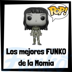 Los mejores FUNKO POP de la Momia - The Mummy - FUNKO POP de películas