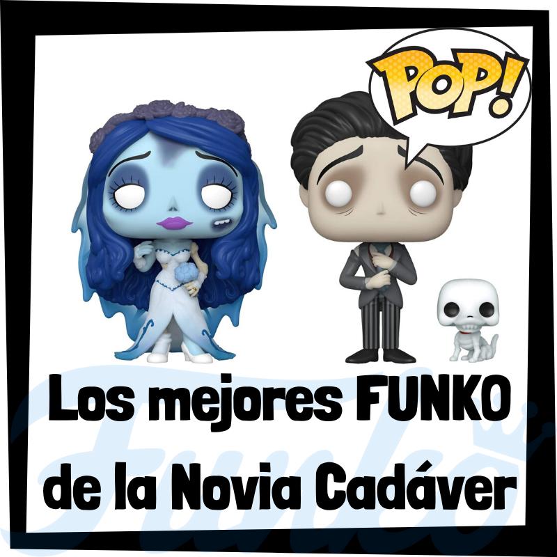 Los mejores FUNKO POP de la Novia Cadáver
