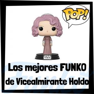 Los mejores FUNKO POP de la Vicealmirante Holdo - Los mejores FUNKO POP de Star Wars - Los mejores FUNKO POP de las Guerra de las Galaxias