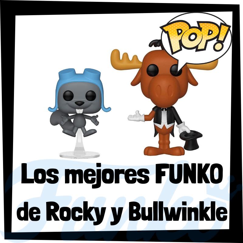 Los mejores FUNKO POP de las aventuras de Rocky y Bullwinkle