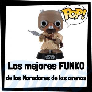 Los mejores FUNKO POP de los moradores de las Arenas- Los mejores FUNKO POP de Star Wars - Los mejores FUNKO POP de las Guerra de las Galaxias