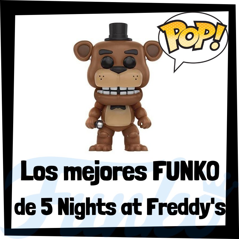 Los mejores FUNKO POP del 5 Nights at Freddy's