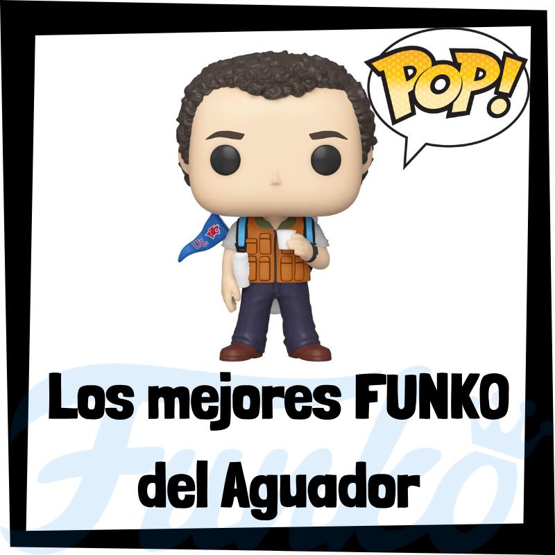 Los mejores FUNKO POP del Aguador