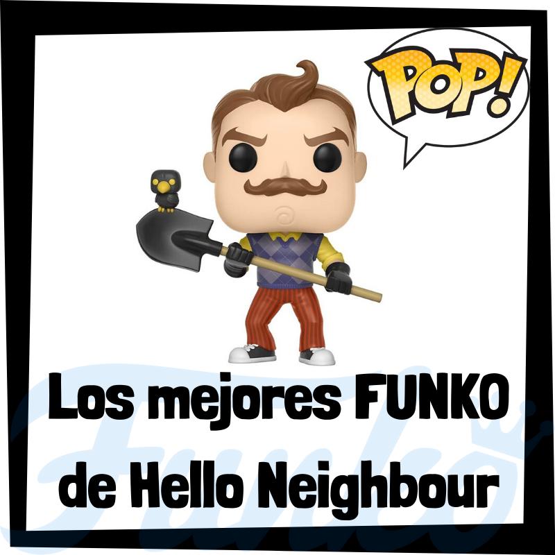 Los mejores FUNKO POP del Hello Neighbour