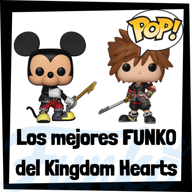 Los mejores FUNKO POP del Kingdom Hearts