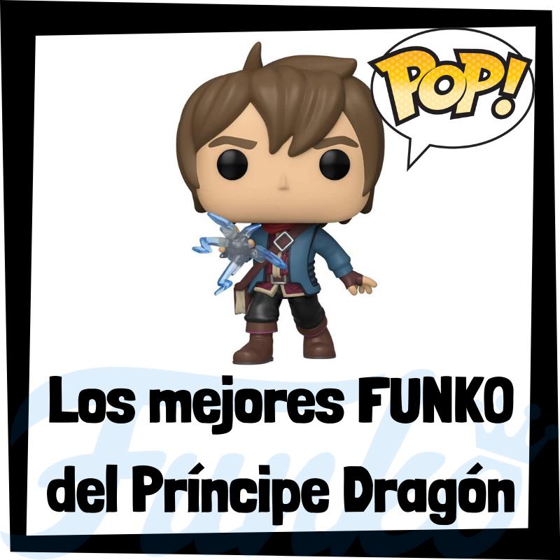 Los mejores FUNKO POP del príncipe dragón
