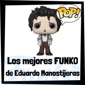Los mejores FUNKO POP de Eduardo Manostijeras - FUNKO POP de películas