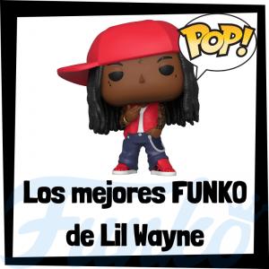 Los mejores FUNKO POP de Lil Wayne - Los mejores FUNKO POP de Lil Wayne - Los mejores FUNKO POP de grupos de música de Rap y Hip Hop