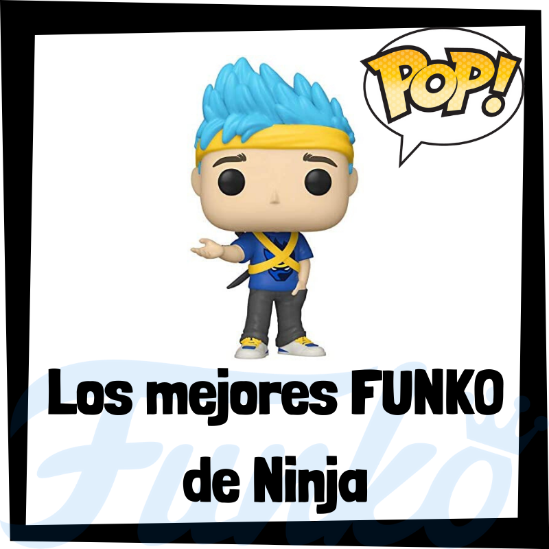 Los mejores FUNKO POP de Ninja