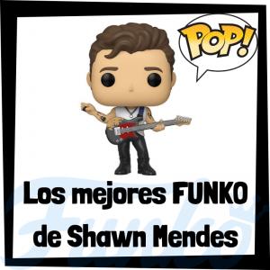 Los mejores FUNKO POP de Shawn Mendes - Los mejores FUNKO POP de Shawn Mendes - Los mejores FUNKO POP de grupos de música de Rock and Roll y POP
