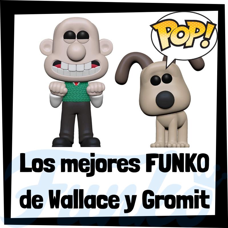Los mejores FUNKO POP de Wallace y Gromit