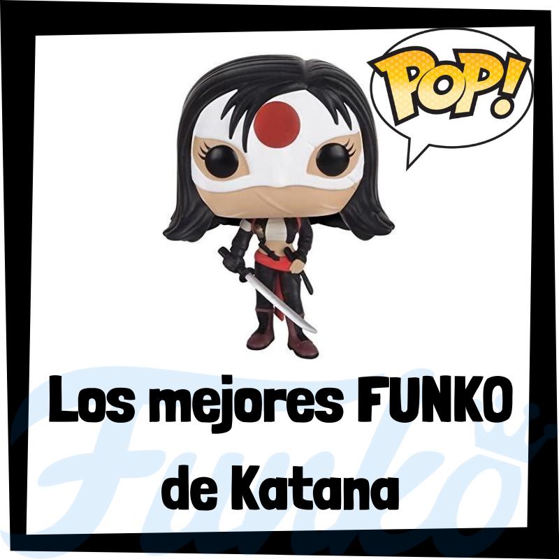 Los mejores FUNKO POP de Katana