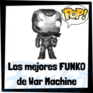 Los mejores FUNKO POP de War Machine
