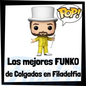 Los mejores FUNKO POP de Colgados en Filadelfia - Los mejores FUNKO POP de personajes de Colgados en Filadelfia - Funko POP de series de televisión