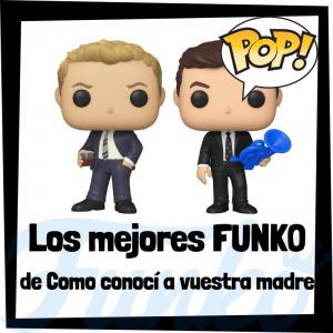 Los mejores FUNKO POP de Como Conocí a Vuestra Madre - Los mejores FUNKO POP de personajes de How I Met Your Mother - Funko POP de series de televisión