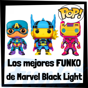 Los mejores FUNKO POP de Marvel Black Light - Funko POP de Marvel Black Light - Funko POP de personajes de Marvel