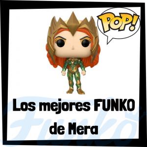 Los mejores FUNKO POP de Mera de Aquaman - Funko POP de la Liga de la Justicia - Funko POP de personajes de DC
