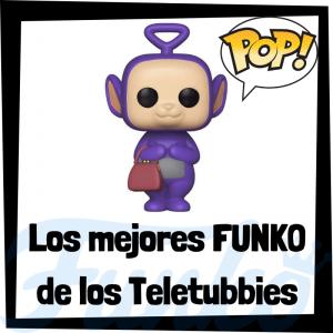 Los mejores FUNKO POP de los Teletubbies