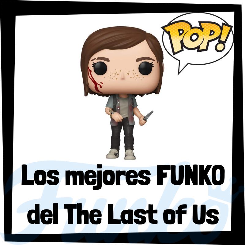 Los mejores FUNKO POP del The Last of Us