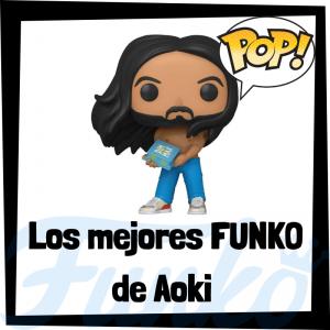 Los mejores FUNKO POP de Aoki - Los mejores FUNKO POP de Aoki - Los mejores FUNKO POP de grupos de música de POP