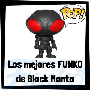 Los mejores FUNKO POP de Black Manta de Aquaman - Funko POP de la Liga de la Justicia - Funko POP de personajes de DC